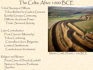 The Celts: After 1000 BCE