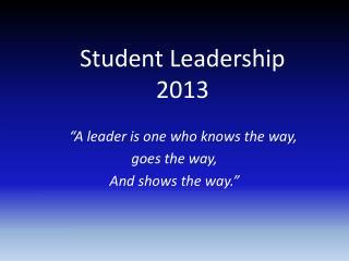 Student Leadership 2013