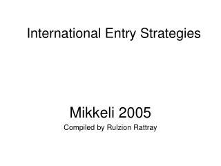 International Entry Strategies