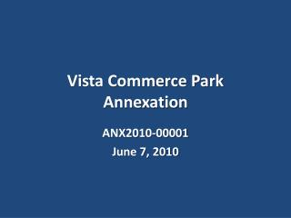 Vista Commerce Park  Annexation