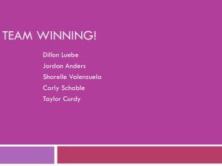 Team Winning!