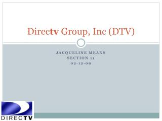 Direc tv  Group, Inc (DTV)