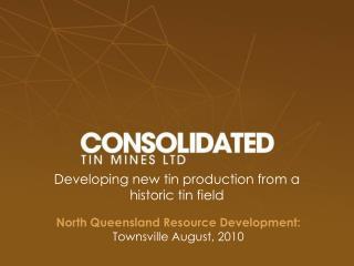 North Queensland Resource Development:  Townsville August, 2010