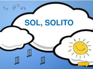 SOL , SOLITO