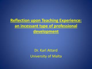 Reflection upon Teaching Experience: an incessant type of professional development