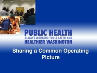 Sharing a Common Operating Picture