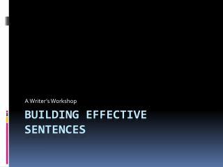 Building Effective Sentences