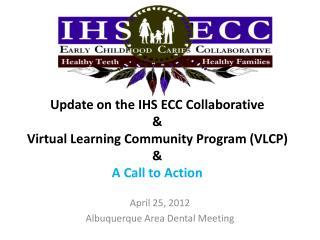 April  25 ,  2012 Albuquerque  Area Dental Meeting