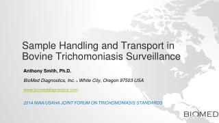 Sample Handling and Transport in Bovine Trichomoniasis Surveillance