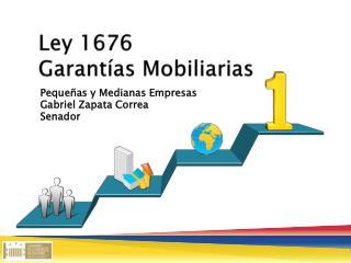 Ley 1676  Garantías Mobiliarias