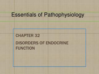 Chapter  32 Disorders of Endocrine Function