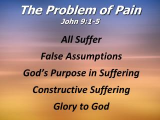 The Problem of Pain John 9:1-5