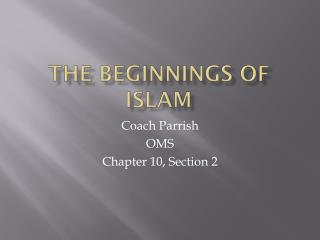 The Beginnings of Islam