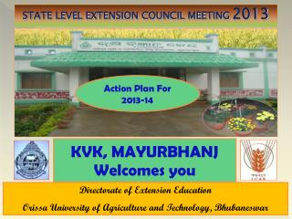 Directorate of Extension Education Orissa University of Agriculture and Technology, Bhubaneswar
