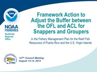 Framework Action to Adjust the Buffer between the OFL and ACL for Snappers and Groupers