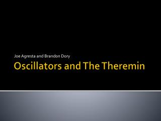 Oscillators  and The Theremin