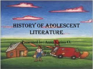 History of Adolescent Literature