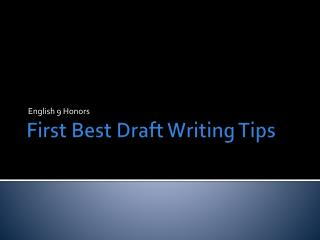 First Best Draft Writing Tips