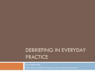 Debriefing in Everyday Practice
