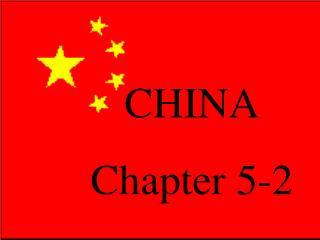 CHINA Chapter 5-2
