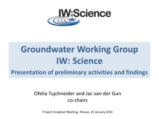 Groundwater Working Group IW: Science