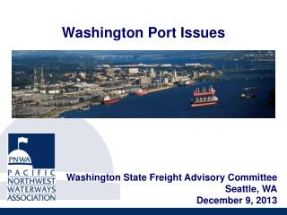 Washington Port Issues