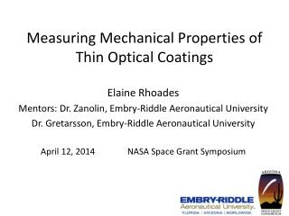 Measuring Mechanical Properties of Thin Optical Coatings