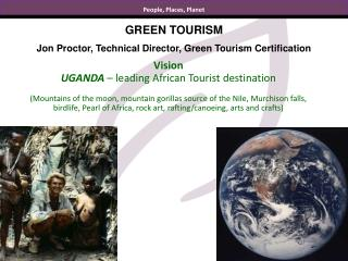 GREEN  TOURISM Jon Proctor, Technical  Director, Green Tourism Certification