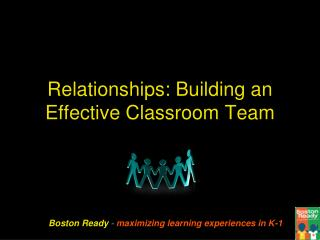 Relationships: Building an Effective Classroom Team