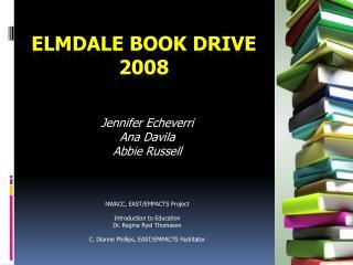 Elmdale  Book Drive  2008