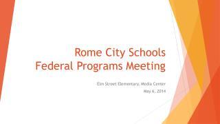 Rome City Schools Federal Programs Meeting