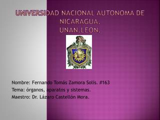 UNIVERSIDAD NACIONAL AUTONOMA DE NICARAGUA. UNAN.LEON.