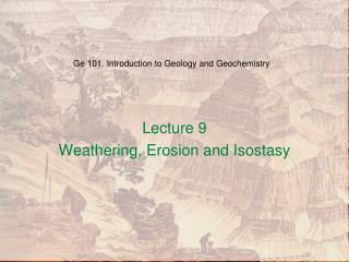 Ge 101. Introduction to Geology and Geochemistry