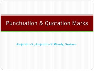 Punctuation & Quotation Marks