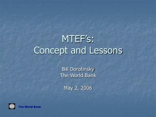 MTEF s: Concept and Lessons