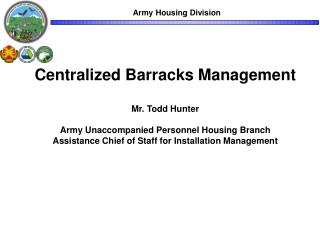Centralized Barracks Management