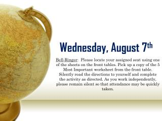 Wednesday, August 7 th