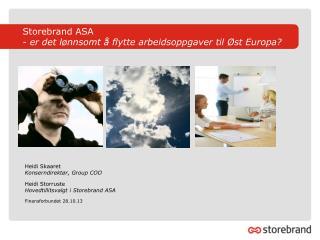 Storebrand ASA  - er det lønnsomt å flytte arbeidsoppgaver til Øst Europa?