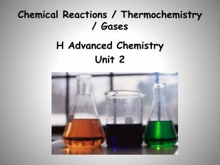 Chemical Reactions /  Thermochemistry  / Gases