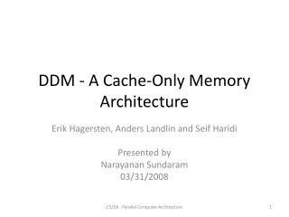 DDM - A Cache-Only Memory Architecture