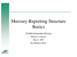 Mercury Reporting Structure Basics