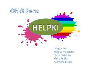 Integrantes: Janice Madueño Ximena Muro Priscilla Elias Carolina Miura