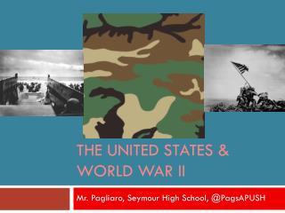 The United States & World War II