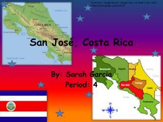 San Jos �, Costa Rica