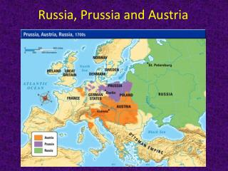 Russia, Prussia and Austria