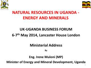 NATURAL RESOURCES IN UGANDA - ENERGY AND MINERALS