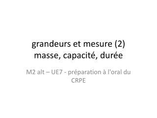 grandeurs et mesure (2) masse, capacité, durée
