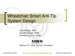 Wheelchair Smart Anti-Tip System Design