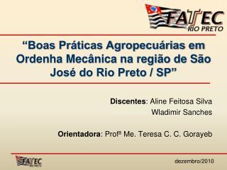 """""""Boas Práticas Agropecuárias em Ordenha Mecânica na região de São José do Rio Preto / SP"""""""