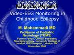 Video-EEG Monitoring in Childhood Epilepsy